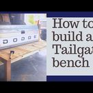 How to Build a tailgate Bench
