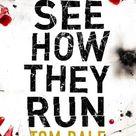 See How They Run ebook by Tom Bale - Rakuten Kobo