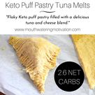 Keto Tuna Melts With Puff Pastry