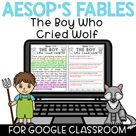 Google Classroom Distance Learning Reading Comprehension The Boy Who Cried Wolf