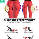 BUILD THE PERFECT BUTT 🍑