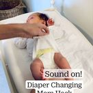 Diaper Changing  Mom Hack