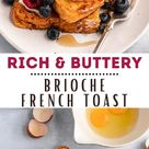The BEST breakfast treat is this easy Brioche French Toast!