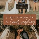 3 Tips For Planning Covid Wedding