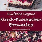 Käsekuchen Brownies mit Kirschen | Vegan - Bianca Zapatka | Rezepte