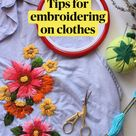 Tips for embroidering on clothes