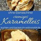 Salziges Karamell Eis: sahnig, köstlich, selbst gemacht! › kochen-und-backen-im-wohnmobil.de