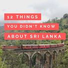 12 Things You Didn't Know About Sri Lanka