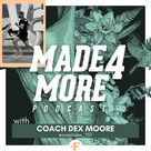 MADE 4 MORE   Physical Therapy Podcast From Functionize