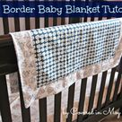 Baby Blanket Tutorial