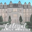 Bloxburg | Colossal Family Mansion House Build