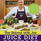 The Reboot with Joe Juice Diet Cookbook: Juice, Smoothie, and Plant-based Recipes Inspired by the Hit Documentary Fat, Sick, and Nearly Dead - Default