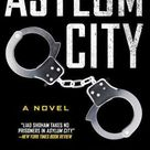 Asylum City: A Novel - Paperback