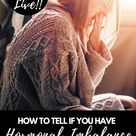 How to tell if you have HORMONAL IMBALANCE and the next best steps to start FIXING the problem!