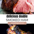 Delicious Double Smoked Ham