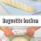 Baguette backen - so geht's    LECKER