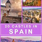 Amazing Castles in Spain