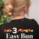 3 Easy Bun Tutorials
