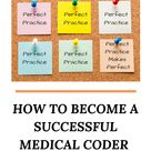 How to Become a Successful Medical Coder