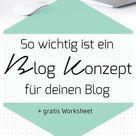 So wichtig ist ein Blog Konzept für einen erfolgreichen Blog + Worksheet - Blog Your Thing