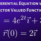 Differential Equation With Vector Valued Function Differential Equations Math Videos Function