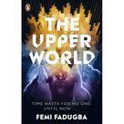 Femi Fadugba The Upper World