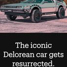 The iconic Delorean car gets resurrected.