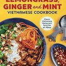 Lemongrass, Ginger and Mint Vietnamese Cookbook: Classic Vietnamese Street Food Made at Home - Default
