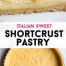 Italian Shortcrust Pastry - Pasta Frolla