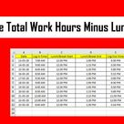 How To Calculate Total Work Hours Minus Lunch Time In Excel