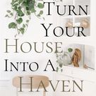 How to Turn Your Home into a Haven