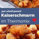 Kaiserschmarrn à la Sansibar im Thermomix