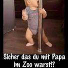 Sicher das du mit Papa im Zoo warst