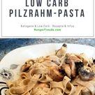 LowCarb Pilzrahm-Pasta - HungerFreude - Ketogene & Low Carb Rezepte