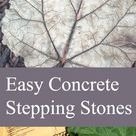 Easy Concrete Stepping Stones - Step by step simple detailed instructions with pictures