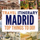 Madrid Spain Top things to do ( A Complete Travel Itinerary)!