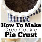 An Easy Homemade Oreo Pie Crust Recipe