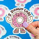 I Donut Care Vinyl Sticker