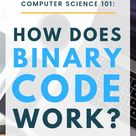 Binary Code Explained Step by Step How Does Binary Work