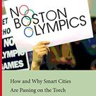 A must-read for Angelenos as we consider our bid for 2024 Olympics. It describes how a grassroots campaign managed to shut down the Olympic juggernaut, how the Boston opposition movement organized, what's up next for potential Olympic host cities, and why the author believes that hosting the games under their current arrangement shouldn't be a part of any smart city's plan.