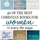 Best Christian Books for Women Every Life Stage