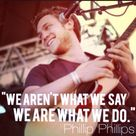 Phillip Phillips lyrics Tell Me a Story... I'm listening to this right now!!