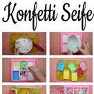 DIY: Konfetti Seife selber machen - Einfach Seife selber machen