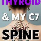 thyroid + my spine