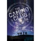 The Camino Club (Paperback)