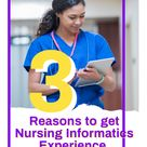 3 Reasons to Get Nursing Informatics Experience Before a Degree