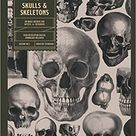 Skulls and Skeletons: An Image Archive and Anatomy Reference Book for Artists and Designers:...