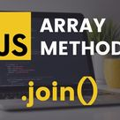 JavaScript Array join Method