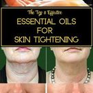 Essential Oils for Skin Tightening - Get rid of Saggy skin