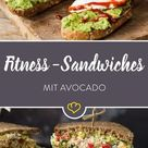 17 Avocado Sandwiches: Mach deine Stulle zum Fitness-Snack